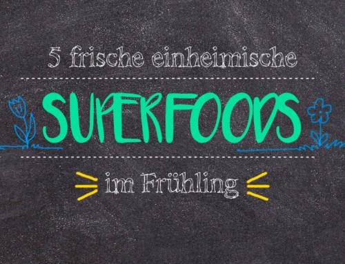 5 frische einheimische Superfoods im Frühling